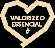 Valorize o Essencial